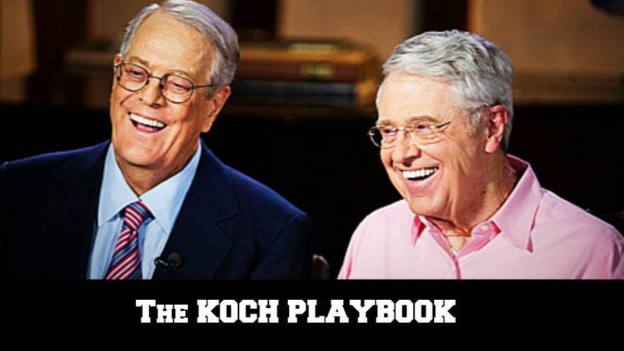 Koch Brothers Playbook