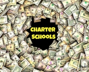 New Grants Announced: ED Continues to Pour Millions into Charter School Black Hole