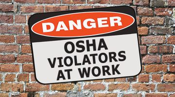 Reporters' Guide: Federal Contractors with History of OSHA Violations Battle New Safety Rules