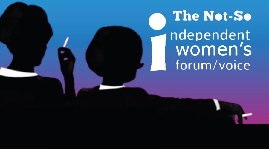 The Not-So Independent Women's Forum/Voice
