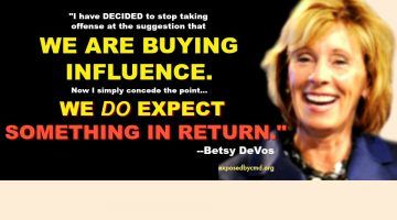 Betsy DeVos--We are buying influence.